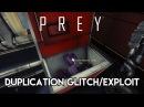 Prey Material Duplication Exploit Glitch