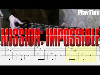 [Миссия Невыполнима] Как играть на гитаре (Mission Impossible) ТАБЫ | Уроки гитары от PlayThis17