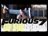 Тема из Форсаж 7 | Как играть на гитаре (See you Again) + ТАБУЛАТУРА | Уроки гитары от PlayThi...