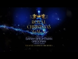 Sarah Brightman - Gregorian - Royal Christmas GALA - trailer