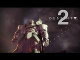 Destiny 2 «Наш самый темный час» (E3 2017 Trailer)