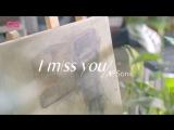N-Sonic - I Miss You MV (Mandarin Ver.) (Chinese Ver.)
