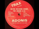 Adonis - We're Rocking Down The House