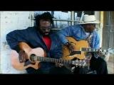 Taj Mahal &amp Corey Harris 'Sittin' On Top Of The World.avi