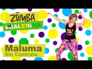 Zumba #Galenina. Maluma - Sin Contrato