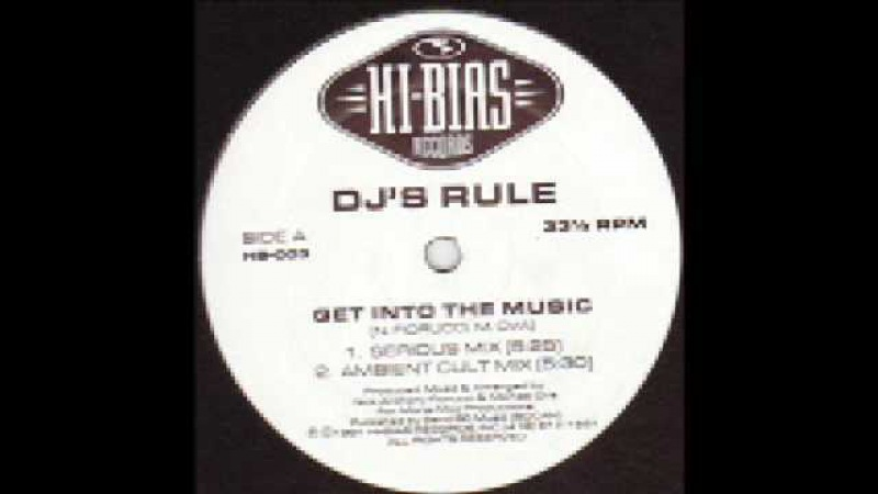 DJs Rule - Get Into The Music (Ambient Cult Mix)