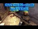 CSS v34| Movie 2 by FTESH ( Очень красивый мувик 2017 года )(С новым годом всех)