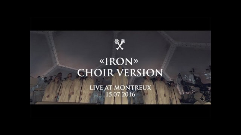 Woodkid - Iron Choir Version - Live at Montreux Jazz Festival 15.07.2016