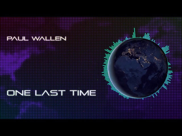 Paul Wallen - One Last Time