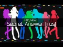 S4 Arcade ft Melody Note Cleo chan Secret Answer rus HBD Miho