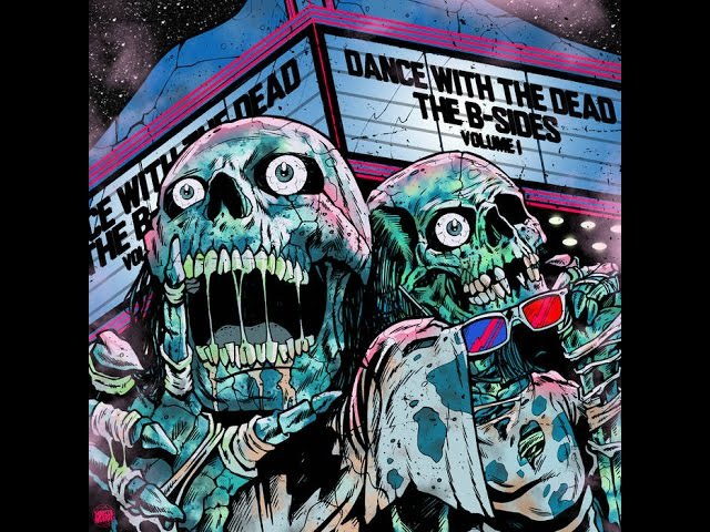 DANCE WITH THE DEAD - B-Sides: Blood Moon