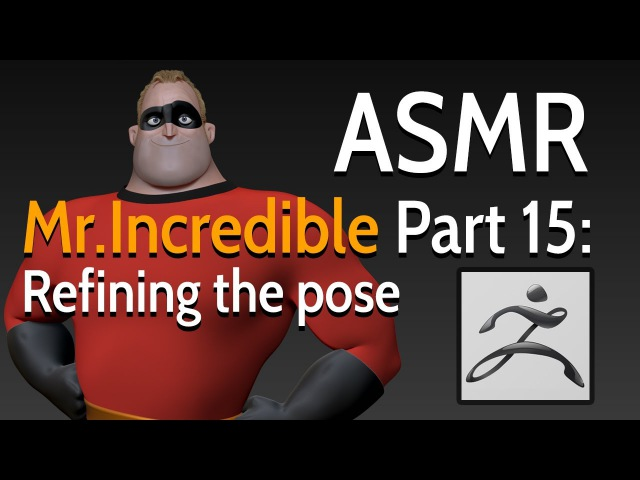 Modelling Mr. Incredible - Part 15: Refining the pose - ASMR