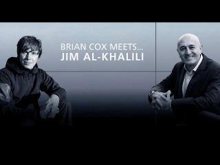 Professor Brian Cox meets: Jim Al-Khalili   University of Surrey