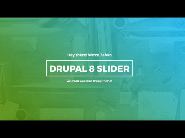 Drupal 8 Drag Drop Slider Builder