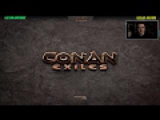 Conan Exiles. Ктулхи грабят корованы! 10 из 10 [18] 01/02/2017