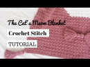 The Cat's Meow Blanket Stitch Tutorial | SUZETTE CROCHET STITCH