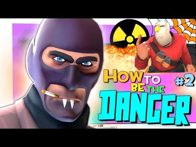 TF2: Как стать опасным 2 by siN (Визг Фортресс)