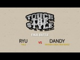 RYU vs DANDY / Final Battle / Touch The Style Vol.1 / Allthatstreet | Danceproject.info