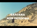 Сонора Сартана не прощает Sonora Sartana non perdona 1968
