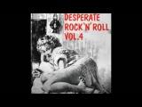 Various  Desperate Rock N Roll! Vol.4 - 50's Rockabilly Full Album Music Compilation