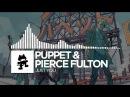 Puppet Pierce Fulton - Just You [Monstercat EP Release]