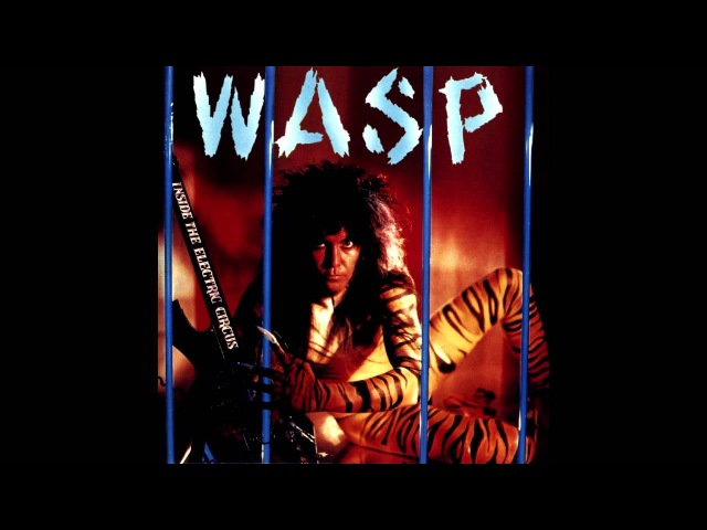 W.A.S.P. - Easy Living - HQ