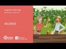 Learn English Listening | Pre Intermediate - Lesson 20. Alcohol