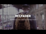 Mixfader - the world's first wireless portable fader