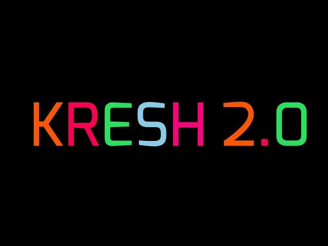 KRESH 2.0
