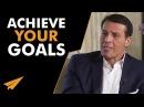 Как достигать своих целей 3 шага от Энтони Роббинса