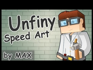 Unfiny Speed Art - By MAX