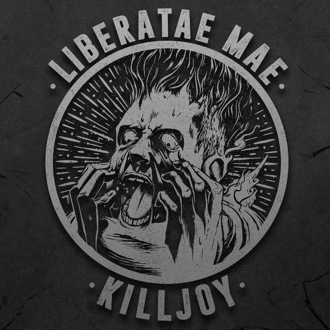 Liberatae Mae - Killjoy [EP] (2016)