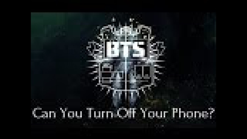 BTS Can You Turn Off Your Phone Rus Sub
