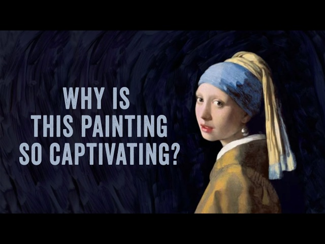 Why is Vermeer's Girl with the Pearl Earring considered a masterpiece? - James Earle