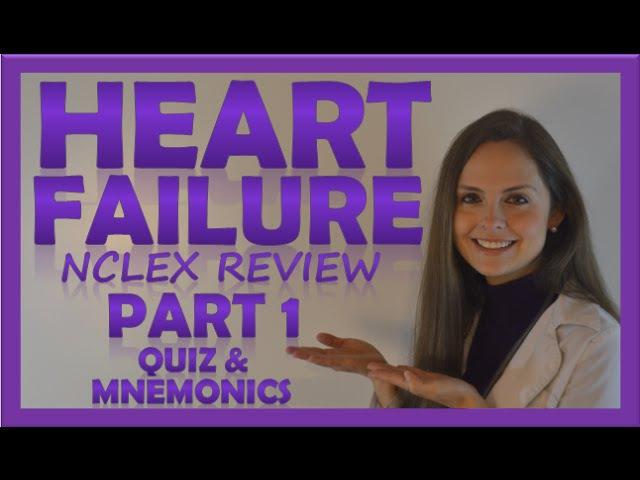 Heart Failure (CHF) Pathophysiology, Nursing, Treatment, Symptoms   Congestive Heart Failure Part 1