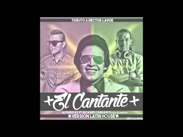 Criollo House - El Cantante (OriginalMix) Prod.By Alfredo R2 y Ricardo Dj - Tributo A Hector Lavoe