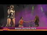 BANDA CALCINHA PRETA NO ZONA LIVRE SHOW (ZONA BALADA)
