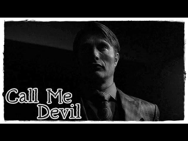 Hannibal Lecter|| Call Me Devil