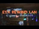 ESA Rewind LAN Highlights