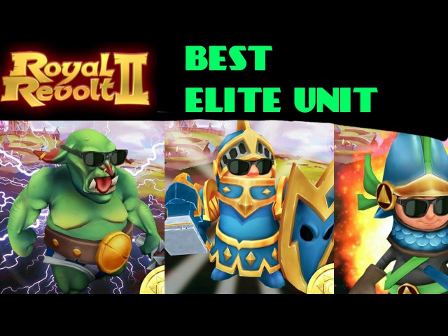 ROYAL REVOLT 2 - THE BEST ELITE UNIT (attack defence)