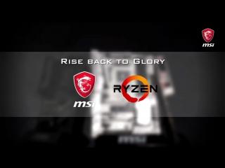 Повернення до слави разом з MSI і AMD Ryzen
