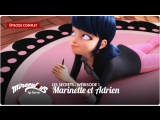 Miraculous: Les Secrets – Wébisode 1 | «Marinette et Adrien»