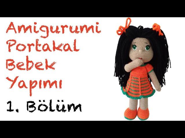 Portakal Kız Amigurumi Bebek - 1. Bölüm: Bacak