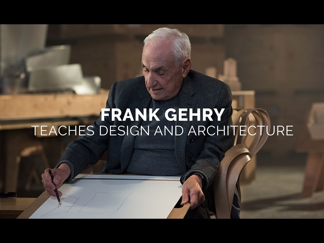 Frank Gehry Teaches Design and Architecture Official Trailer MasterClass