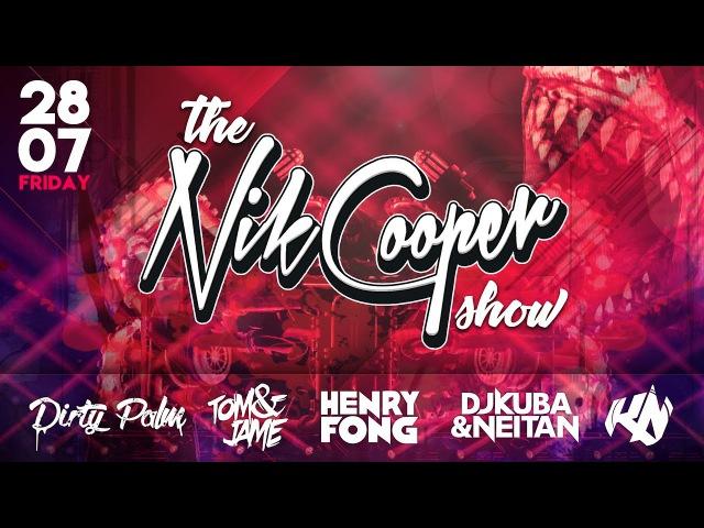 The Nik Cooper Show featuring Dirty Palm, Henry Fong, Tom Jame, DJ Kuba Neitan, KBN x NoOne