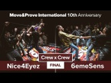 Nice4Eyez vs. 6eme Sens | FINAL | Crew x Crew @ MoveProve «10th Anniversary»