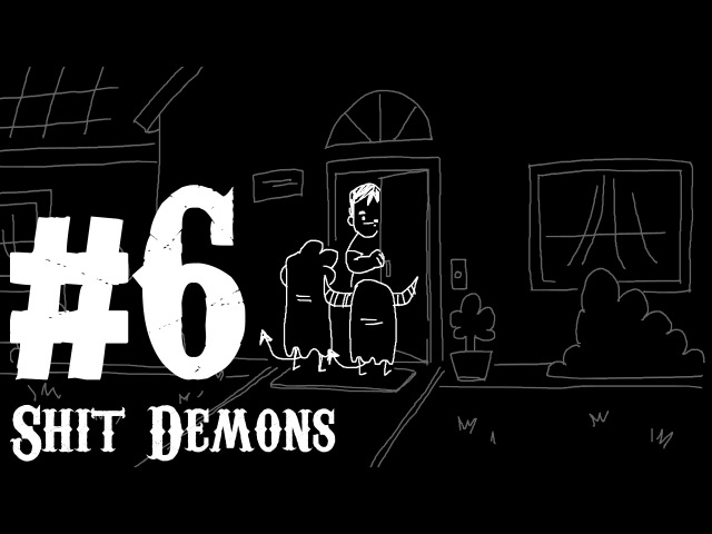 SHIT DEMONS: Trick or Treat