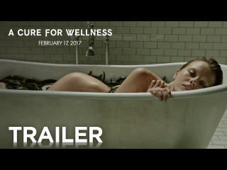 I'm so excited for A Cure for Wellness. An original, creepy psych-thriller. Please tell me I'm not the only one