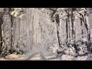 Зимний Лес 2 Краски Акрил Очень легко Winter Woodland in Acrylics Two colours Very Easy