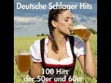 Various Artists - 100 Deutsche Schlager Hits der 50er und 60er Jahre (AudioSonic Music) Full Album